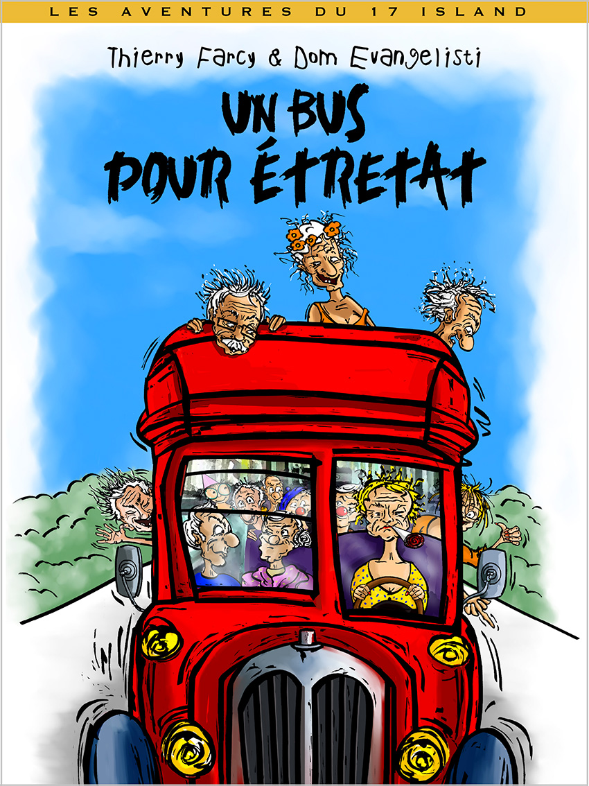 BD Dom Evangelisti-Thierry Farcy-Couverture Un bus pour étretat